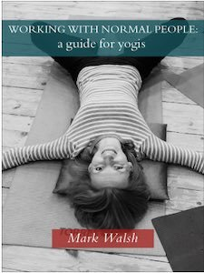 working with normal people a guide for yogis